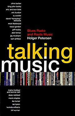 Talking Music: Blues Radio and Roots Music 9781554830336