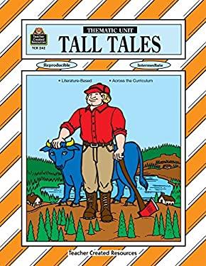 Tall Tales Thematic Unit 9781557342423