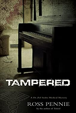 Tampered: A Dr. Zol Szabo Medical Mystery 9781550229363