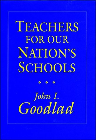Teachers for Our Nation's Schools (Cloth Edition) 9781555422707