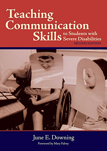 Teaching Communication Skills to Students with Severe Disabilities 9781557667557