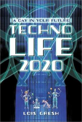 Technolife 2020: A Day in Your Future 9781550224597