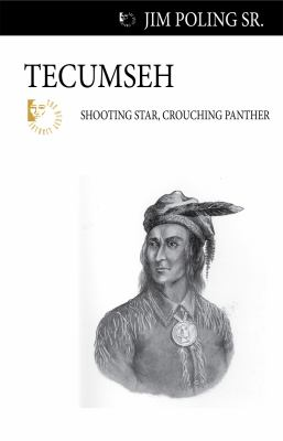 Tecumseh: Shooting Star, Crouching Panther 9781554884148
