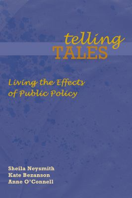 Telling Tales: Living the Effects of Public Policy 9781552661611