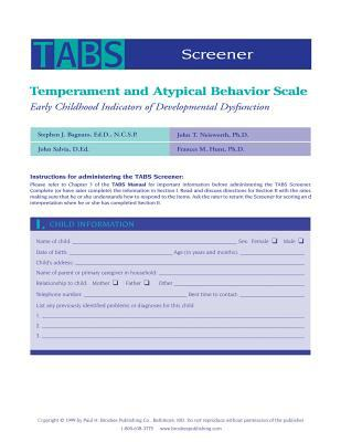 Temperament and Atypical Behavior Scale (TABS) Screener Forms: Early Childhood Indicators of Developmental Dysfunction 9781557664235