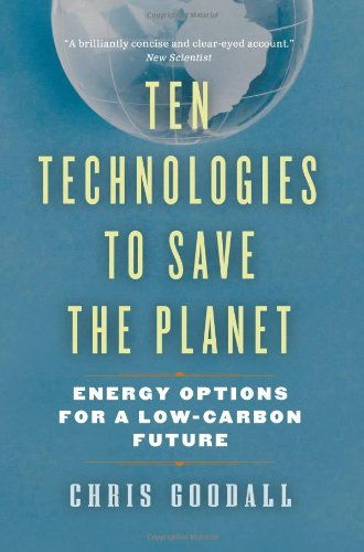 Ten Technologies to Save the Planet 9781553655251