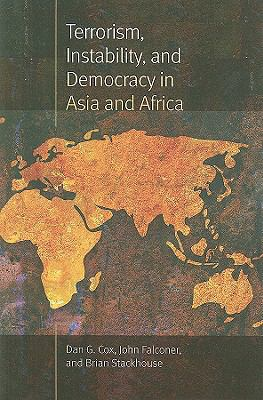 Terrorism, Instability, and Democracy in Asia and Africa 9781555537050