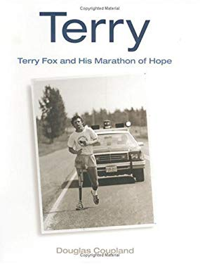 Terry: Terry Fox and His Marathon of Hope