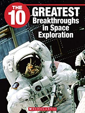 The 10 Greatest Breakthroughs in Space Exploration 9781554485208