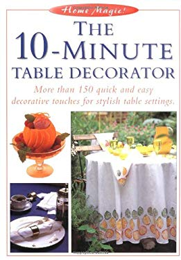 The 10-Minute Table Decorator 9781558705258