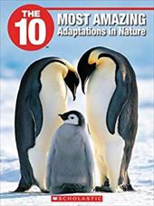 The 10 Most Amazing Adaptations in Nature 6854925