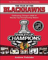 The Year of the Blackhawks: Celebrating Chicago's 2009-10 Stanley Cup Championship Season 6839271