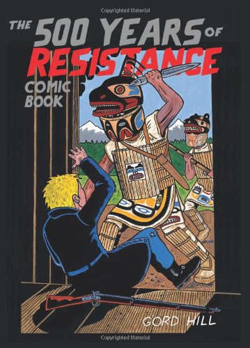 The 500 Years of Resistance Comic Book 9781551523606