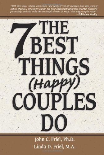 The 7 Best Things (Happy) Couples Do 9781558749535
