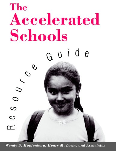 The Accelerated Schools Resource Guide 9781555425456