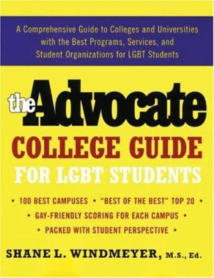 The Advocate College Guide for LGBT Students 9781555838577