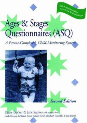 The Ages & Stages Questionnaires (ASQ): A Parent-Completed, Child-Monitoring System [With 19 Master Questionaires and 19 Scoring Sheets]