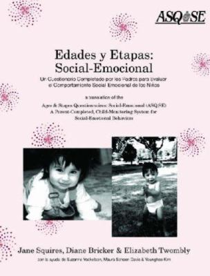 The Ages & Stages Questionnaires, Social-Emotional (ASQ: SE): A Parent-Completed, Child-Monitoring System for Social-Emotional Behaviors [With Master 9781557665362