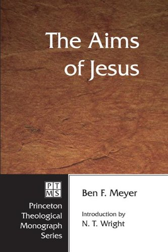The Aims of Jesus 9781556350412