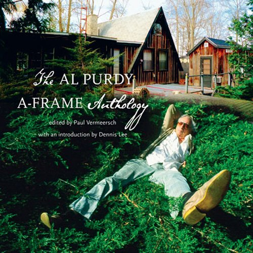 The Al Purdy A-Frame Anthology 9781550175028