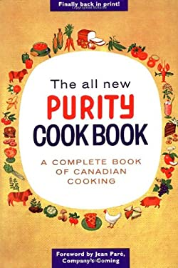 The All New Purity Cookbook 9781552851838