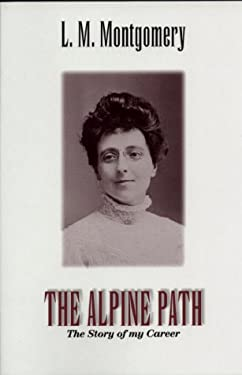 The Alpine Path: The Story of My Career 9781550412949