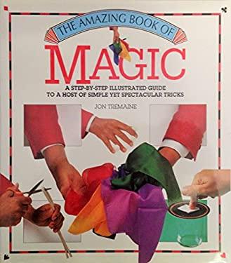 The Amazing Book of Magic 9781555219963