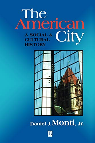 The American City: Civic Culture in Sociohistorical Perspective