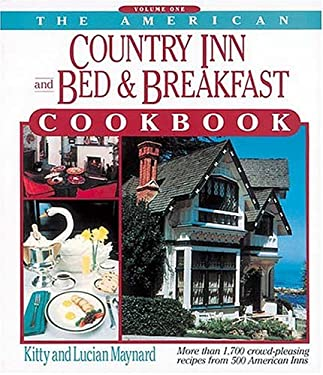 The American Country Inn and Bed & Breakfast Cookbook 9781558530645