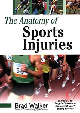 The Anatomy of Sports Injuries 9781556436666