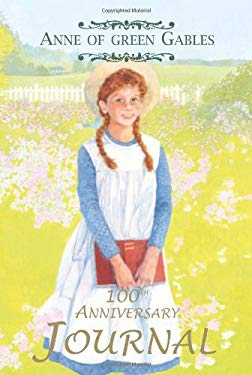 The Anne of Green Gables Journal 9781554550678