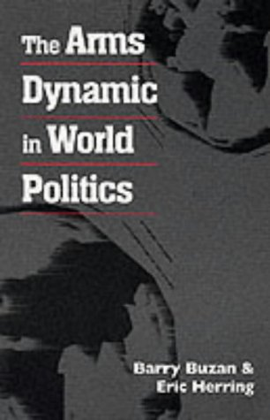 dynamics of world politics Modern, westphalian notion of international politics is particularly  far ranging  events occurring with increased dynamics, global academic.