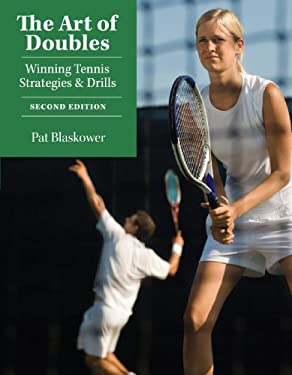 The Art of Doubles: Winning Tennis Strategies & Drills 9781558708235