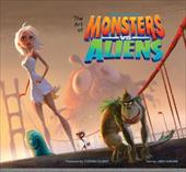 The Art of Monsters vs Aliens 6887686
