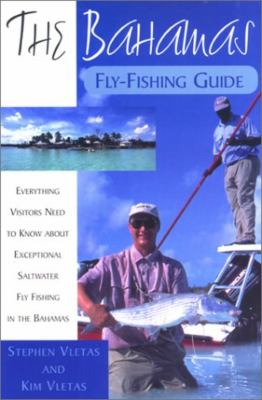 The Bahamas Fly-Fishing Guide 9781558219618