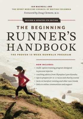 The Beginning Runner's Handbook: The Proven 13-Week Runwalk Program 9781553658603