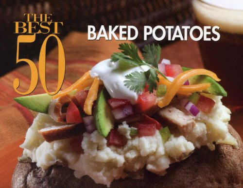 The Best 50 Baked Potatoes 9781558673373