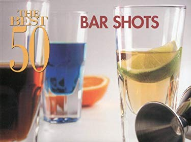 The Best 50 Bar Shots 9781558673021