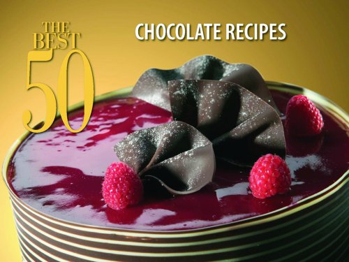 The Best 50 Chocolate Recipes