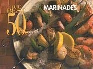 The Best 50 Marinades 9781558672741