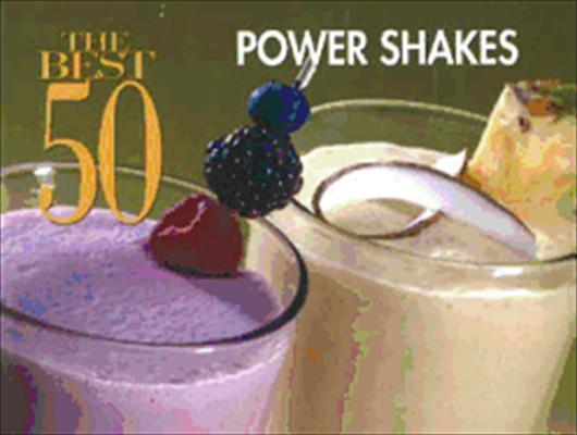 The Best 50 Power Shakes 9781558673342
