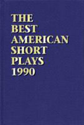 The Best American Short Plays 1990 9781557830845