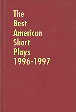 The Best American Short Plays 1996-1997 9781557833167