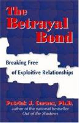 The Betrayal Bond 9781558745261