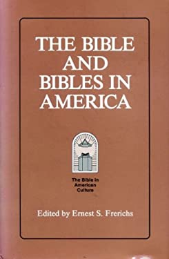 The Bible and Bibles in America 9781555400965