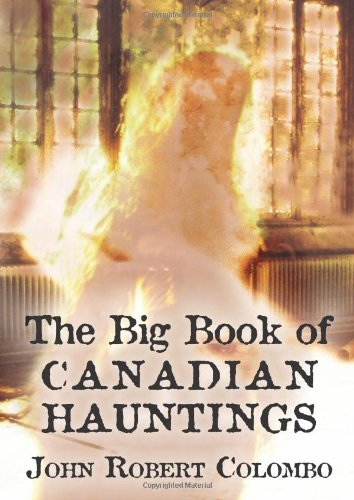 The Big Book of Canadian Hauntings 9781554884490