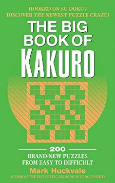 The Big Book of Kakuro 9781557047229