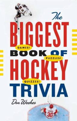 The Biggest Book of Hockey Trivia 9781553654568