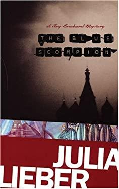 The Blue Scorpion 9781555838768