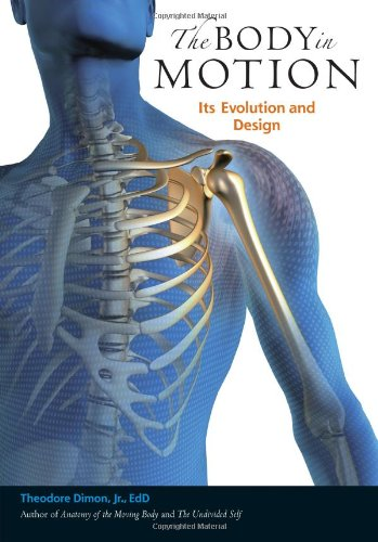 The Body in Motion: Its Evolution and Design 9781556439704
